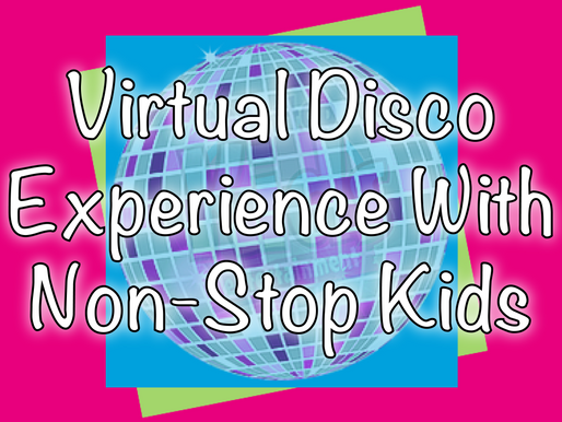 Virtual Disco Experience With Non-Stop Kids | Virtual Parties 2020