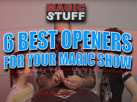 6 Best Openers For Your Next Magic Show | Magic Stuff With Craig Petty