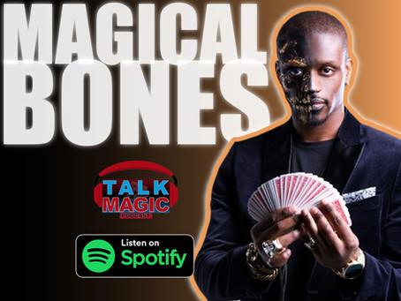 Talk Magic With Magical Bones | Talks Breaking, Dancing, BGT, Impossible, Edinburgh Fringe & More
