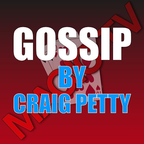 Gossip By Craig Petty
