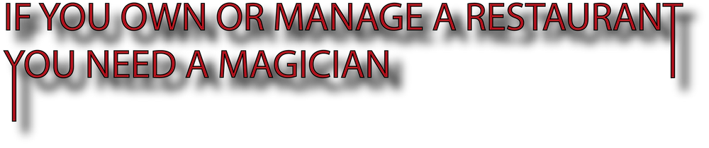 red header which says 'If you own or manage a restaurant you need a magician' which is used for a slightly unusual blog