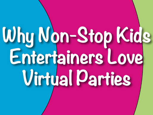 Why Non-Stop Kids Entertainers Love Virtual Parties | Virtual Party With NSK 2021