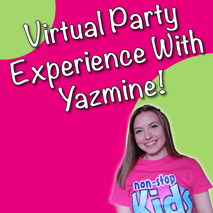 Virtual Party Experience With Yazmine! I