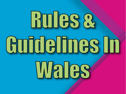 Rules & Guidelines In Wales | Children's Entertainment With Non-Stop Kids 2021