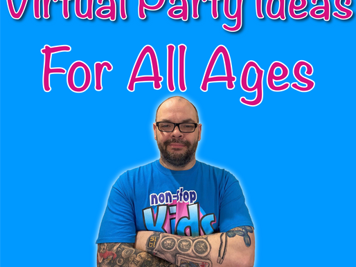 Virtual Party Ideas For All Ages | Children's Virtual Entertainment 2020