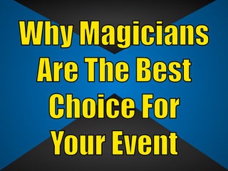 Why Magicians Are The Best Choice For Your Event | Corporate Entertainment With Slightly Unusual 202