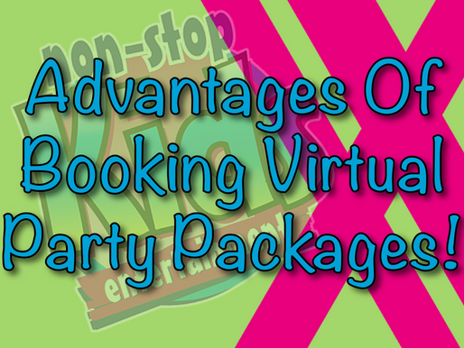 Advantages Of Booking Virtual Party Packages! | Virtual Parties 2020