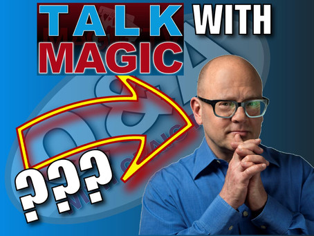 Why I Won't Be Doing A Talk Magic With Jay Sankey | Magic Q&A With Craig Petty