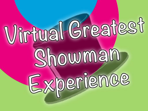 The Virtual Greatest Showman Experience | Virtual Parties With NSK 2020