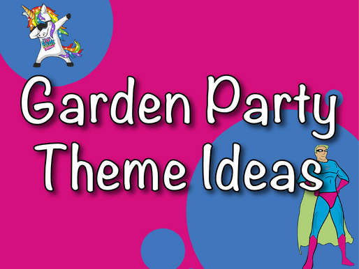 Garden Party Theme Ideas For Your Children's Party 2021| Garden Parties With Non-Stop Kids