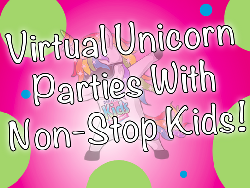 Virtual Unicorn Parties With Non-Stop Kids | Virtual Parties 2020