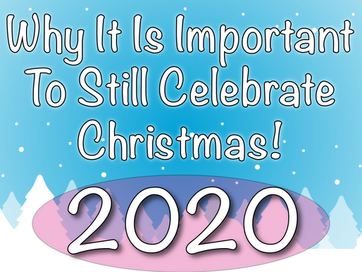 Why It Is Important To Still Celebrate Christmas | Virtual Parties 2020