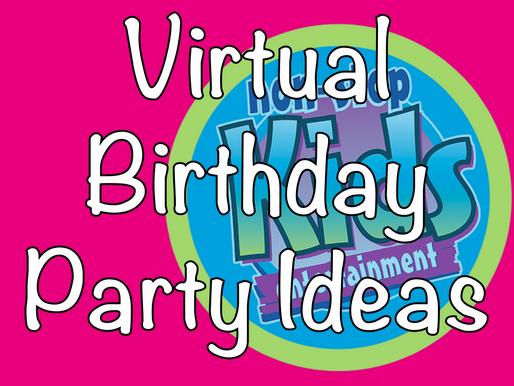 Virtual Birthday Party Ideas | Virtual Parties 2020
