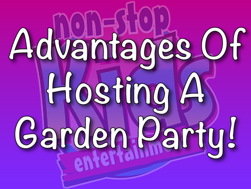 Advantages Of Hosting A Garden Party | Garden Parties With Non-Stop Kids 2021
