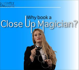 Why book a Close Up Magician?