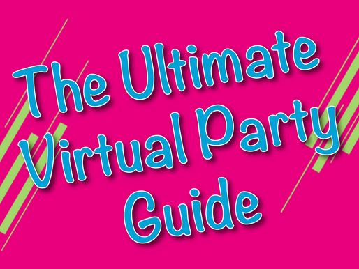 The Ultimate Virtual Party Guide | Virtual Parties 2020
