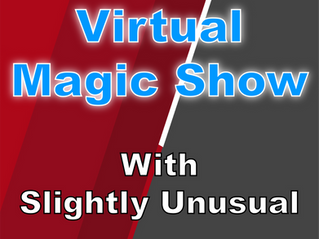 Virtual Magic Show With Slightly Unusual | Virtual Parties 2021