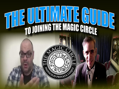 The Ultimate Guide To Joining The World Famous Magic Circle | Magic Q&A