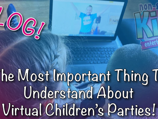 The Most Important Thing To Understand About Virtual Children's Parties - Vlog!