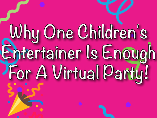 Why One Children's Entertainer Is Enough For A Virtual Party | Children's Entertainment With NSK!