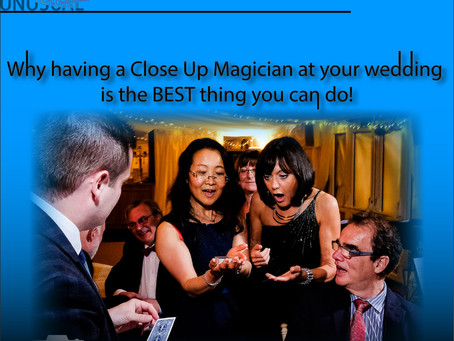 Why having a Close Up Magician at your wedding is the best thing you can do!