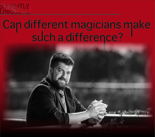 Can different magicians make such a difference?