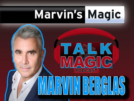 Talk Magic With Marvin Berglas | The Founder Of Marvin's Magic