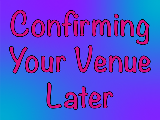 You Can Confirm Venue Later | Kids Party Ideas From Non-Stop Kids 2021