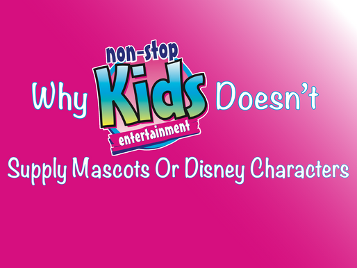 Why Non-Stop Kids Entertainment Doesn't Supply Mascots Or Disney Characters