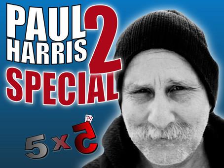 Paul Harris Special No. 2 | Magic 5x5 With Craig Petty