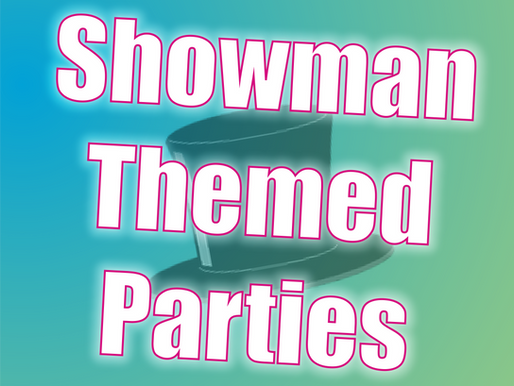 Showman Themed Parties | Entertainers For Kids Parties 2021