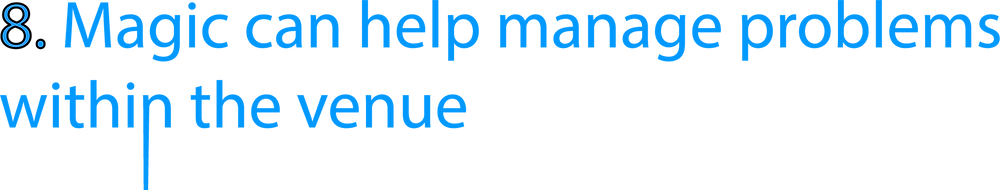 blue header which says 'magic can help manage problems within the venue' which is used for a slightly unusual blog