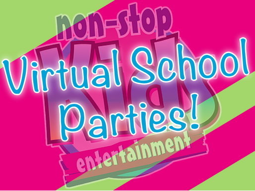 Virtual School Parties | Non-Stop Kids Virtual Parties