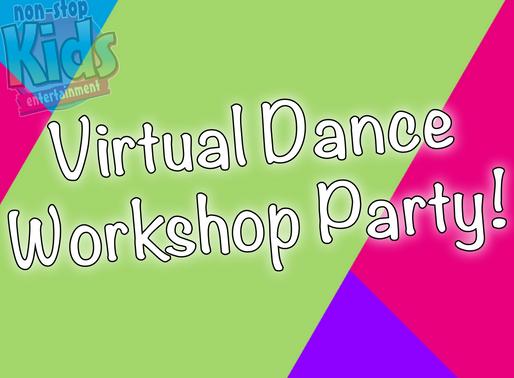 Virtual Dance Workshop Party | Online Children's Entertainment