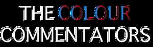Title design quoted the 'The Colour Commentators'