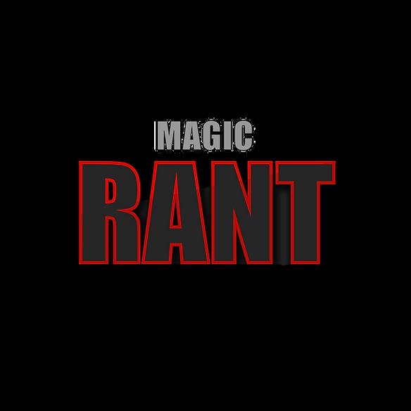 magic rant-01.png