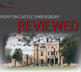 ROWTON CASTLE - SHREWSBURY REVIEWED