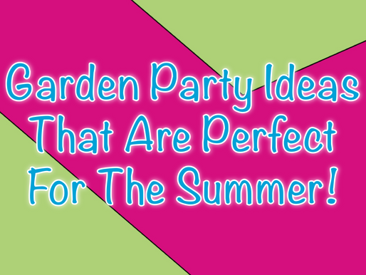 Garden Party Ideas That Are Perfect For The Summer | Garden Party Ideas