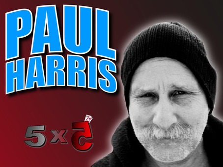 Paul Harris SPECIAL! | Magic 5x5 With Craig Petty