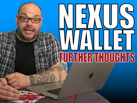 Further Thoughts On The Nexus Wallet | Magic TV Q&A With Craig Petty