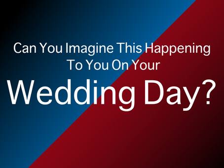 Can You Imagine This Happening To You On Your Wedding Day?