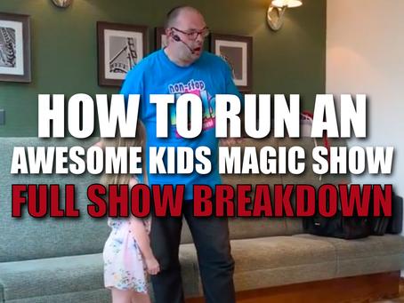 How To Run An Awesome Kids Magic Show Full Show Breakdown | Magic Stuff With Craig Petty