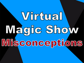 Misconceptions Of A Virtual Magic Show | Virtual Entertainment With Slightly Unusual 2021