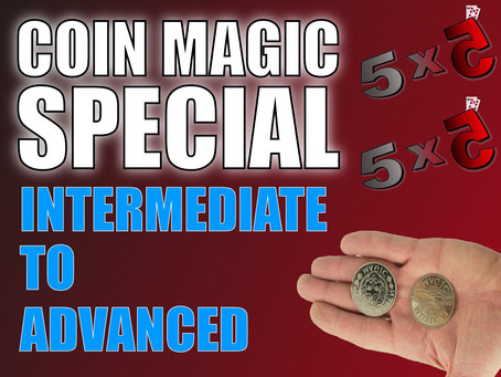 Coin Magic Special Part 3! Intermediate to Advanced Coin Magic | Magic 5x5 With Craig Petty