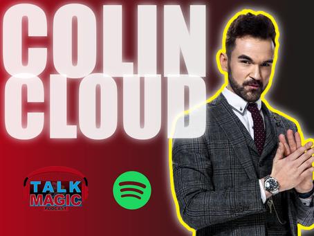 Talk Magic With Colin Cloud | The Real Life Sherlock Holmes Talks Mentalism, Shin Lim & More