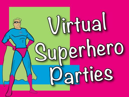 Virtual Superhero Parties | Online Birthday Party 2021