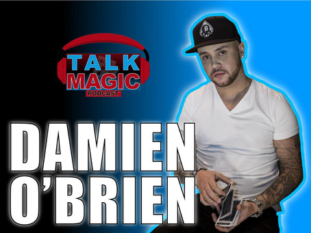 Talk Magic With Damien O'Brien | Damien Speaks Out About BGT, Killer Magic, Fool Us & More
