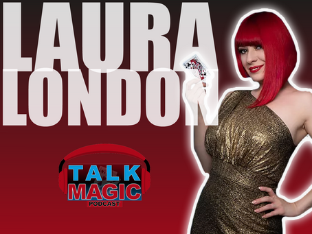 Talk Magic With Laura London | The World's Best Female Sleight Of Hand Artist