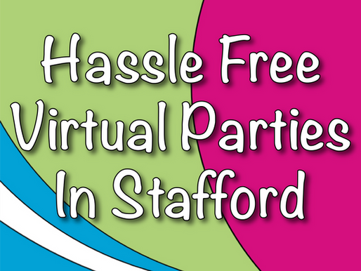 Hassle Free Virtual Parties In Stafford | Virtual Party With Non-Stop Kids 2021