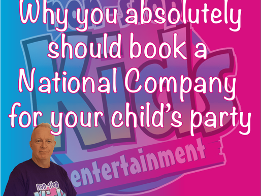 Why You Absolutely Should Book A National Company For Your Child's Party